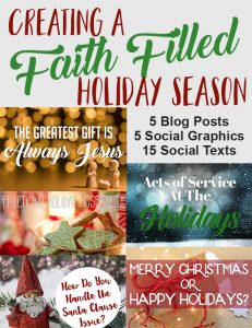 Creating A Faith Filled Holiday Season PLR Article Pack