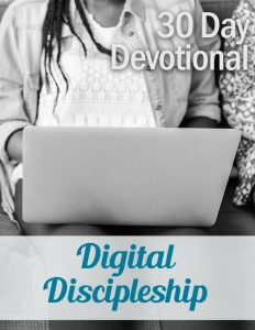 Devotional: Digital Discipleship